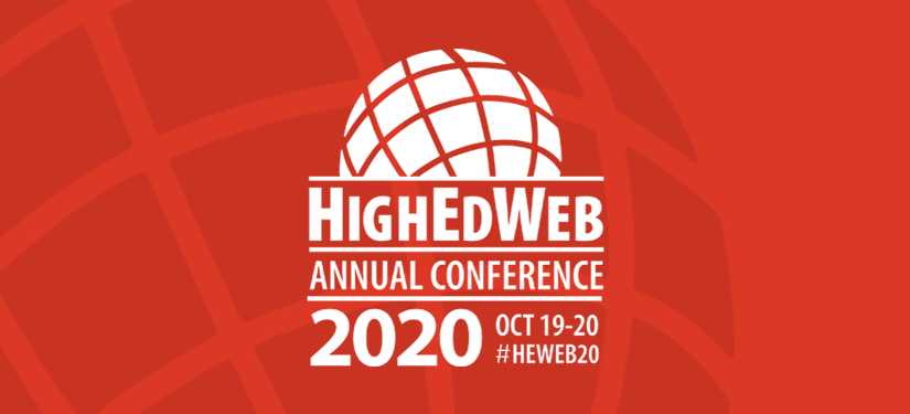 HighEdWeb 2020 Annual Conference: Oct. 18-19 #HEWeb20